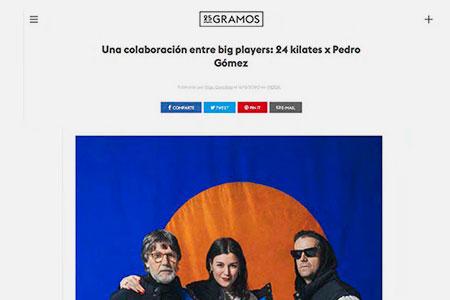 Pedro Gómez x 24 Kilates en 25 gramos